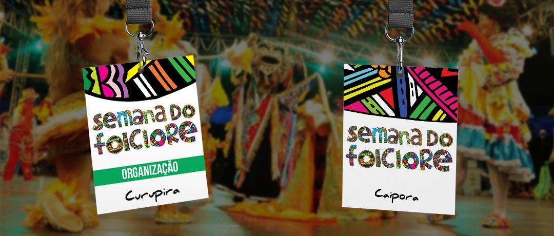 Crachás utilizados na Semana do Folclore
